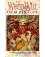 The Wood Wife - WINDLING, TERRI