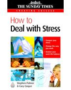 How to Deal with Stress - PALMER, STEPHEN – COOPER, CARY