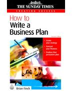 How to Write a Business Plan - FINCH, BRIAN