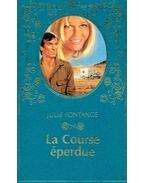 La Course éperdue - FONTAGNE, JULIE