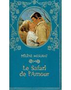 Le Safari de l'Amour - MESURAT, HÉLENE