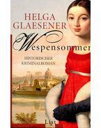 Wespensommer - GLAESENGER, HELGA