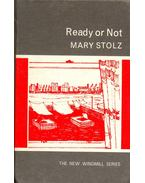 Ready or Not - STOLZ, MARY
