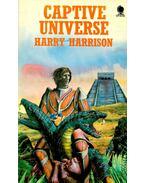 Captive Universe - Harrison, Harry