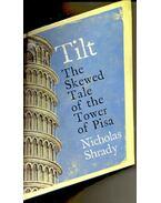 Tilt – A Skewed History of the Tower of Pisa - SHRADY, NICHOLAS