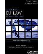 Unlockng EU Law - STOREY, TONY – TURNER, CHRIS