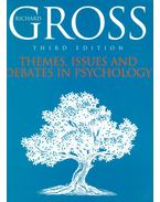 Themes, Issues and Debates in Psychology - GROSS, RICHARD