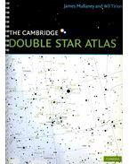 The Cambridge Double Star Atlas - MULLANEY, JAMES – TIRION, WIL