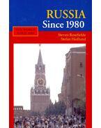 Russia Since 1980 - ROSEFIELDE, STEVEN – HEDLUND, STEFAN