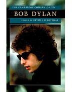 The Cambridge Companion to Bob Dylan - DETTMAR, KEVIN J. H.