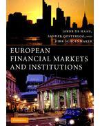 European Financial Markets and Institutions - DE HAAN, JAKOB – OOSTERLOO, SANDER – SCHOENMAKER, DIRK