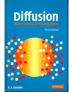 Diffusion – Mass Transfer in Fluid Systems - CUSSLER, E. L.