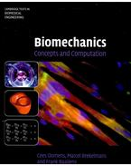 Biomechanics – Concepts and Computation - OOMENS, CEES – BREKELMANS, MARCEL – BAAIJENS, FRANK