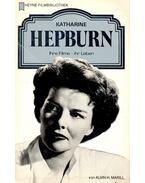 Katharine Hepburn – Ihre Filme – ihr Leben - MARILL, ALVIN H,