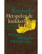 Het spel en de knikkers – Kernboek 1. - Literatuurgeschiedenis van ca. 800 tot 1880 - CALIS, PIET – HUYGENS, F. P. - VEURMAN, B. W. E.