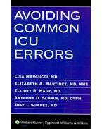 Avoiding Common ICU Errors - MARCUCCI - MARTINEZ - HAUT - SLONIM - SUAREZ