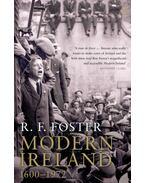 Modern Ireland, 1600-1972 - F. FOSTER, ROBERT