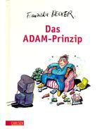 Das Adam-Prinzip - BECKER, FRANZISKA