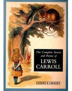 The Complete Stories and Poems of Lewis Carroll - Lewis Carroll