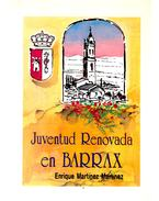 Juventud renovada en Barrax - MARTÍNEZ, ENRIQUE MARTÍNEZ