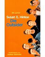 Die Outsider - Susan E. HINTON, SUSAN E., STEINHÖFEL