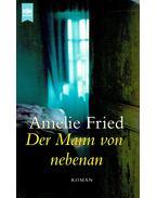 Der Mann von nebenan - Amelie Fried