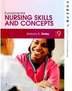 Fundamental Nursing Skills and Concepts - TIMBY, BARBARA KUHN