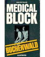 Medical block, Buchenwald - POLLER, WALTER