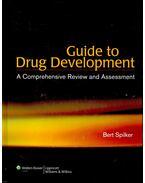 Guide to Drug Development - SPILKER, BERT