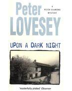 Upon a Dark Night - Lovesey, Peter