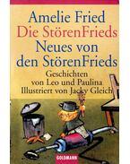 Die StörenFrieds - Neues von den StörenFrieds - Amelie Fried