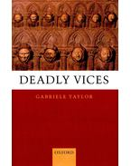 Deadly Vices - TAYLOR, GABRIELE