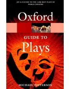 The Oxford guide to plays - PATTERSON, MICHAEL