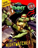 TMNT: The Nightwatcher - HAMILTON, TISCHA