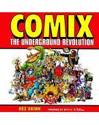 Comix, The Underground Revolution - SKINN, DEZ