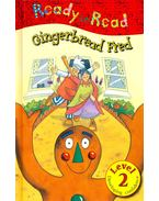 Gingerbread Fred - PAGE, NICK & CLAIR