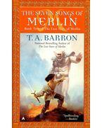The Seven Songs of Merlin - BARRON, T, A,