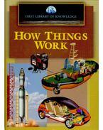 How things work - HARRIS, NICHOLAS