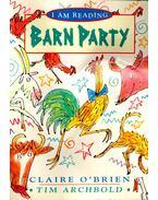 Barn party - O'BRIAN, CLAIRE - ARCHBOLD, TIM