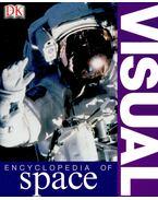 Visual Encyclopedia of Space - HUGHES, DAVID - KERROD, ROBUN (ed)