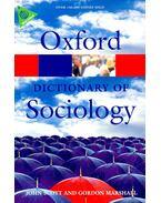 Oxford Dictionary of Sociology - SCOTT, JOHN - MARSHALL, GORDON (editors)