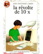 La révolte de 10 X - CARRIS, JOAN DAVENPORT