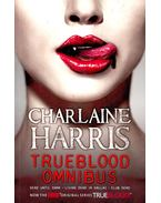 True Blood Omnibus /Dead Until Dark; Living Dead in Dallas; Club Dead - Charlaine Harris