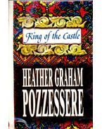 King of the Castle - GRAHAM POZZESSERE, HEATHER