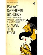Gimpel the Fool - SINGER,ISAAC BASHEVIS