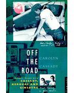 Off the Road - Twenty Years with Cassady, Kerouac and Ginsberg - CASSADY, CAROLYN