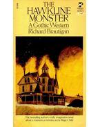 The Hawkline Monster - Brautigan, Richard