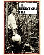 The Burroughs File - Burroughs, William S.