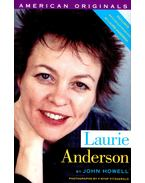 Laurie Anderson - HOWELL, JOHN