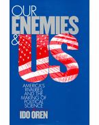 Our Enemies and US - OREN, IDO